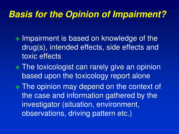 Basis for the Opinion of Impairment?