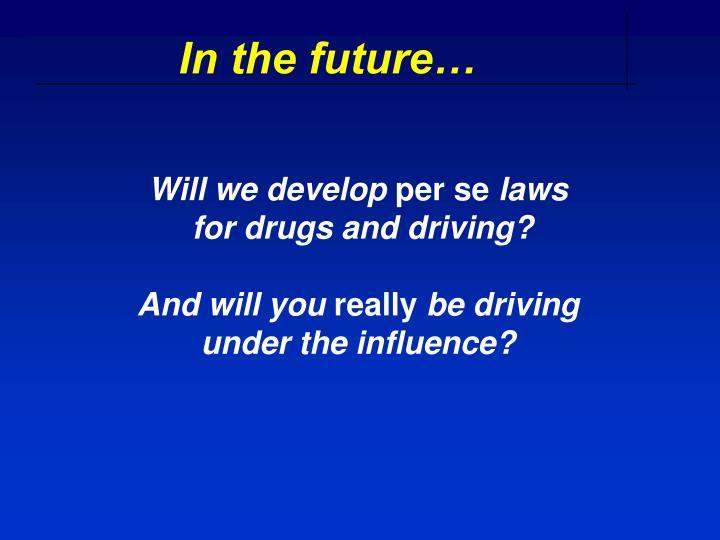 Will we develop