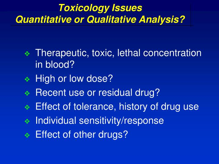 Toxicology Issues