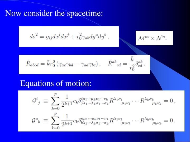 Now consider the spacetime:
