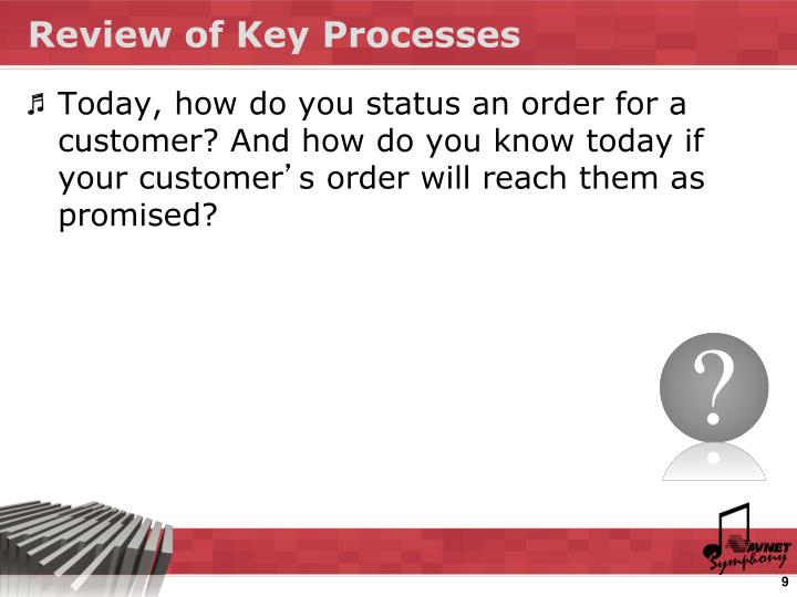 Review of Key Processes