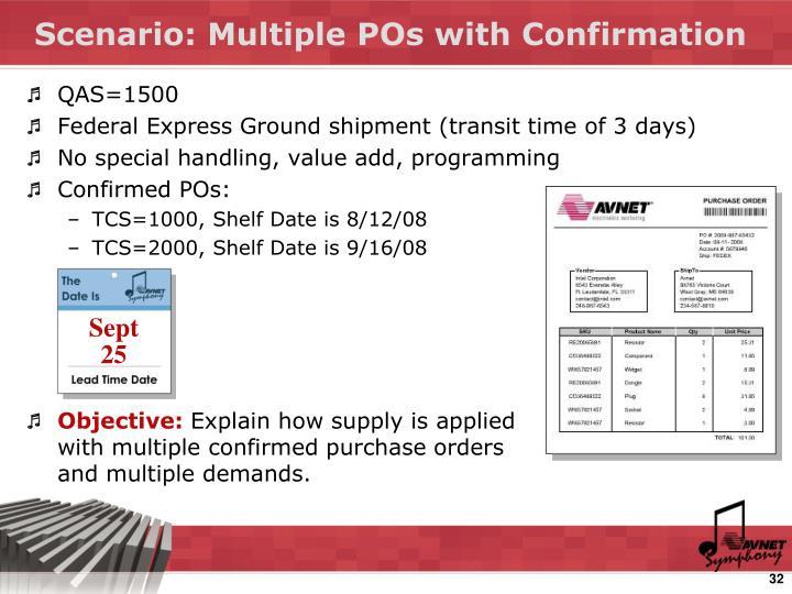 Scenario: Multiple POs with Confirmation