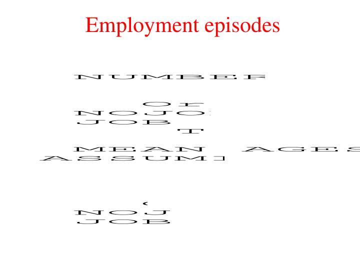 Employment episodes