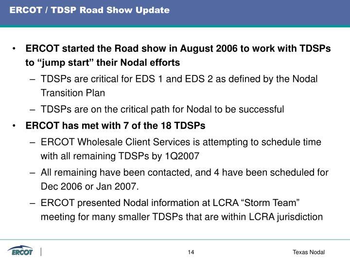 ERCOT / TDSP Road Show Update