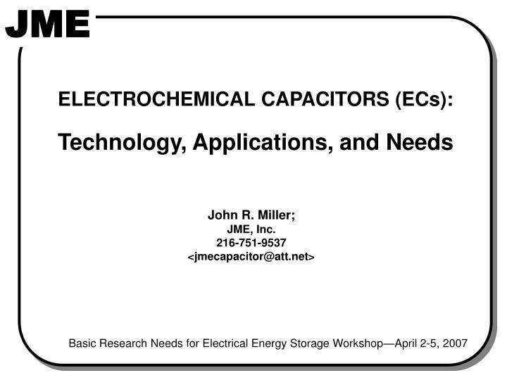 ELECTROCHEMICAL CAPACITORS (ECs):