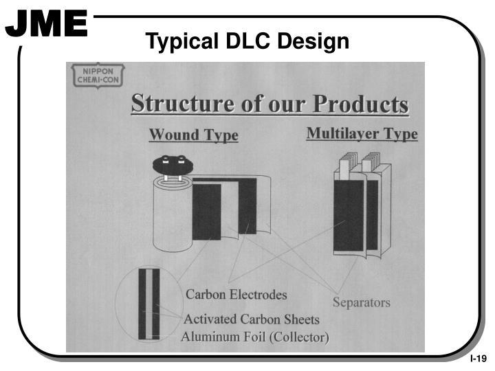 Typical DLC Design