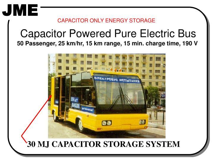 30 MJ CAPACITOR STORAGE SYSTEM