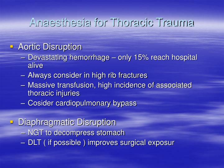 Anaesthesia for Thoracic Trauma