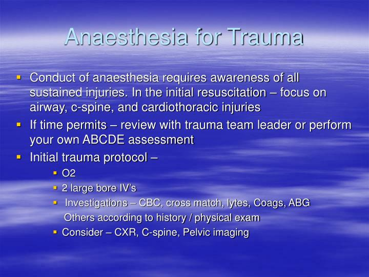 Anaesthesia for trauma1