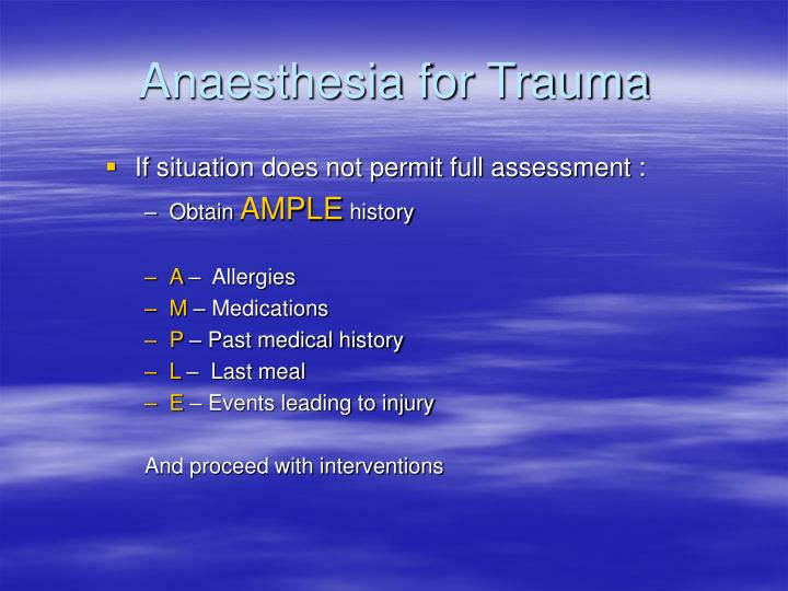Anaesthesia for trauma2