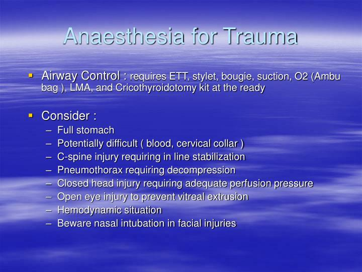 Anaesthesia for Trauma