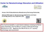 center for nanotechnology education and utilization