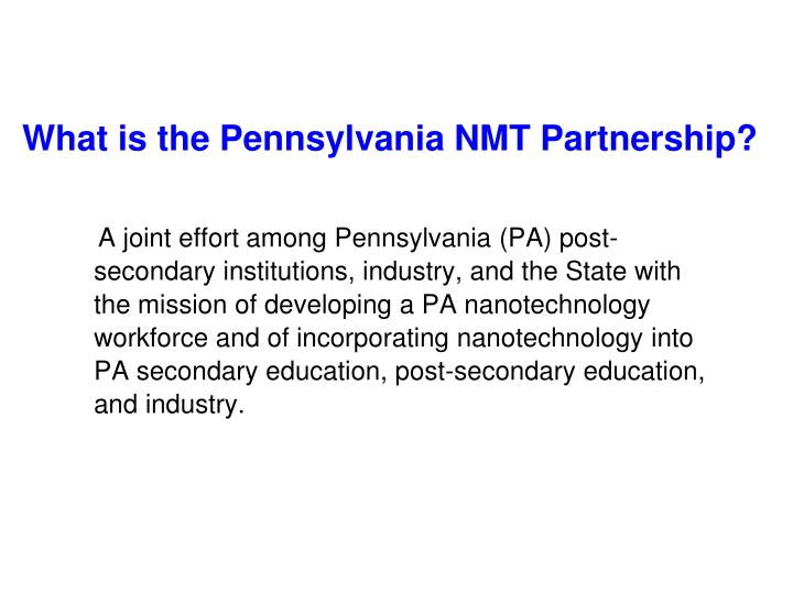 What is the Pennsylvania NMT Partnership?