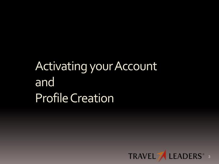 Activating your account and profile creation