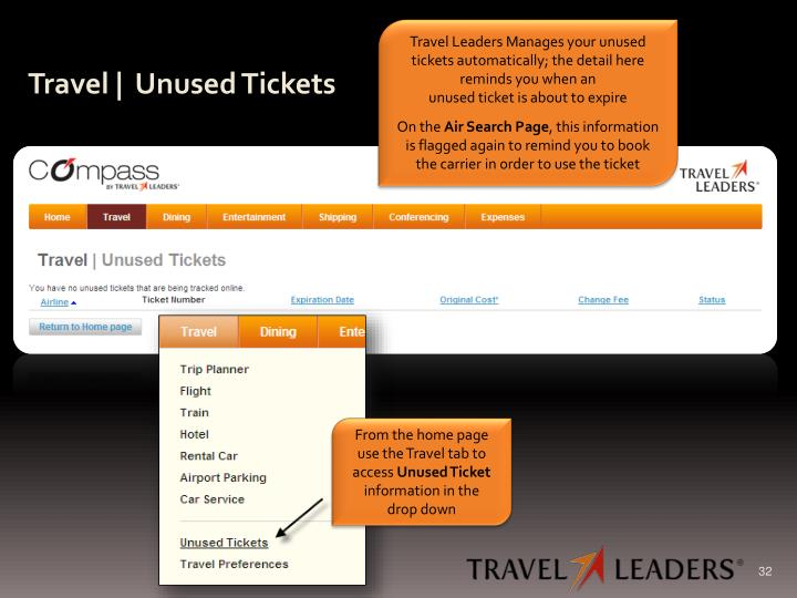 Travel Leaders Manages your unused tickets automatically; the detail here reminds you when an