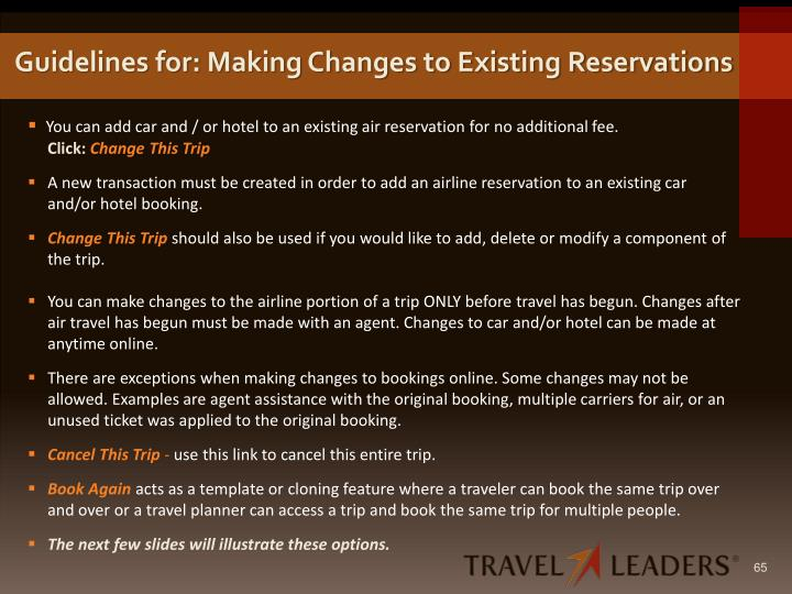Guidelines for: Making Changes to Existing Reservations