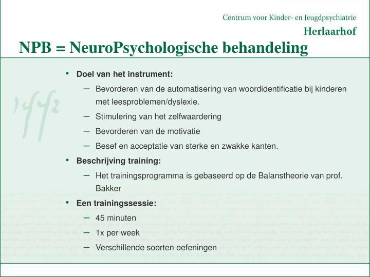 NPB = NeuroPsychologische behandeling