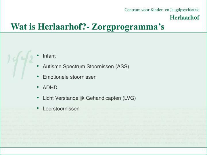 Wat is Herlaarhof?- Zorgprogramma's