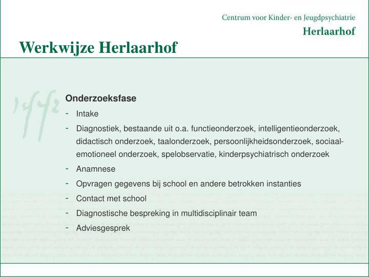 Werkwijze Herlaarhof