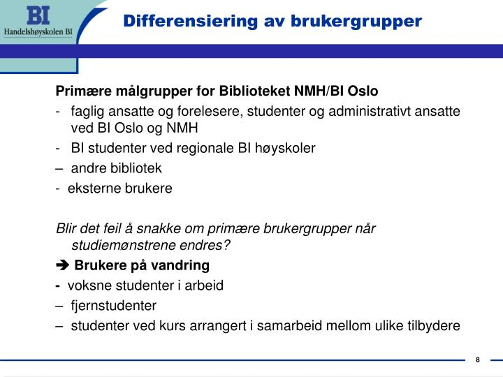 Differensiering av brukergrupper