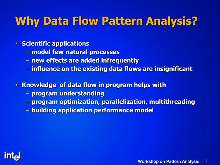 Why data flow pattern analysis