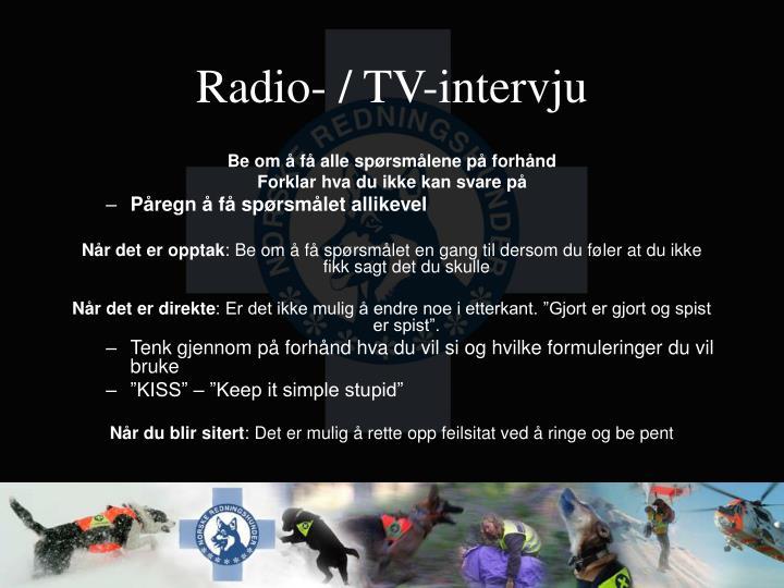Radio- / TV-intervju