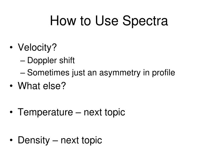 How to Use Spectra