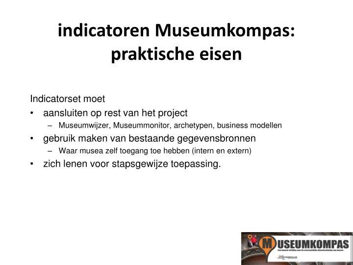 indicatoren Museumkompas: praktische eisen