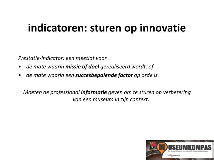 indicatoren: sturen op innovatie