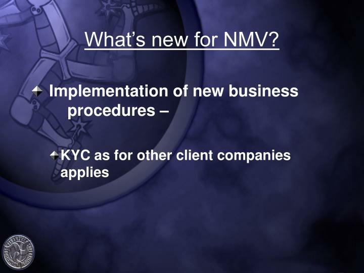 What's new for NMV?