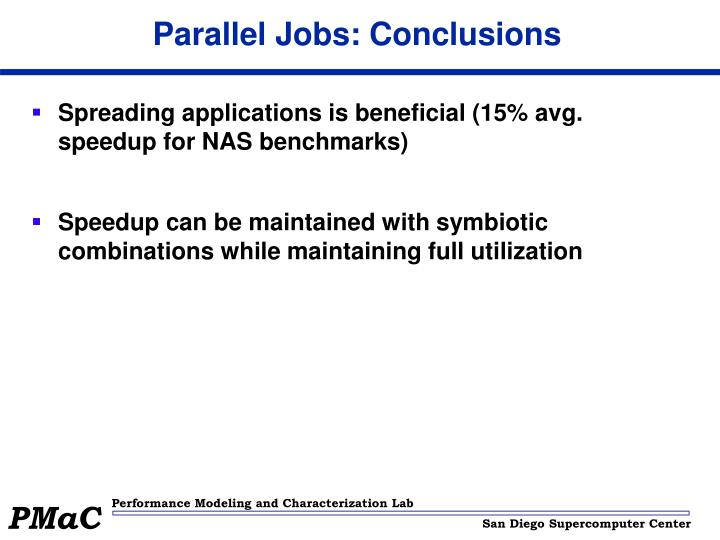 Parallel Jobs: Conclusions
