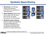 symbiotic space sharing