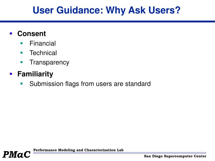 User Guidance: Why Ask Users?