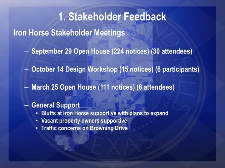 1. Stakeholder Feedback