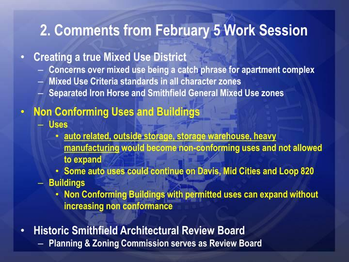 2. Comments from February 5 Work Session