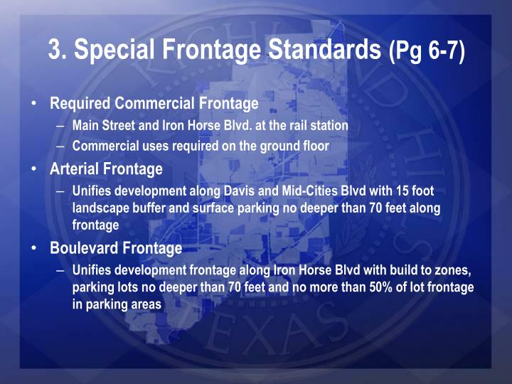 3. Special Frontage Standards