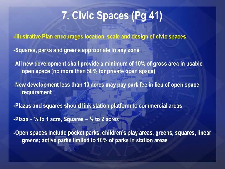 7. Civic Spaces (Pg 41)