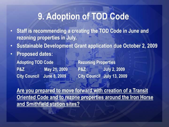 9. Adoption of TOD Code