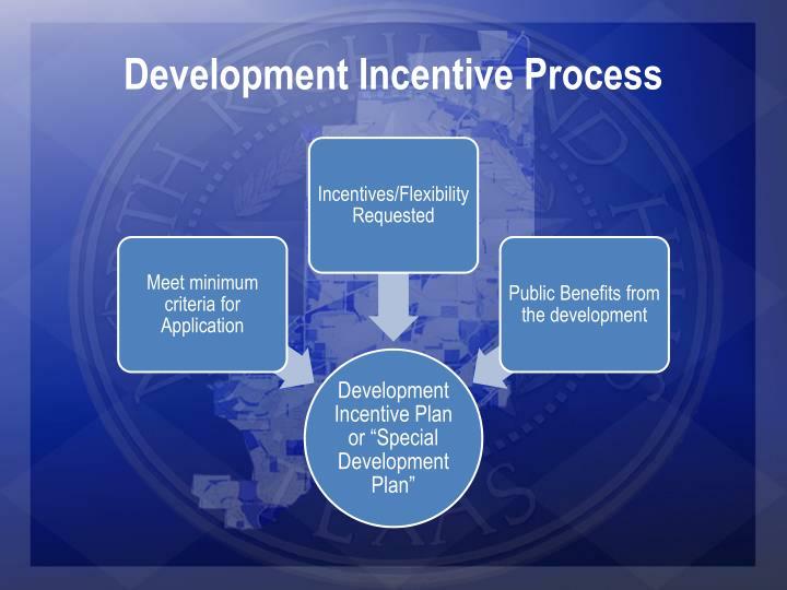 Development Incentive Process