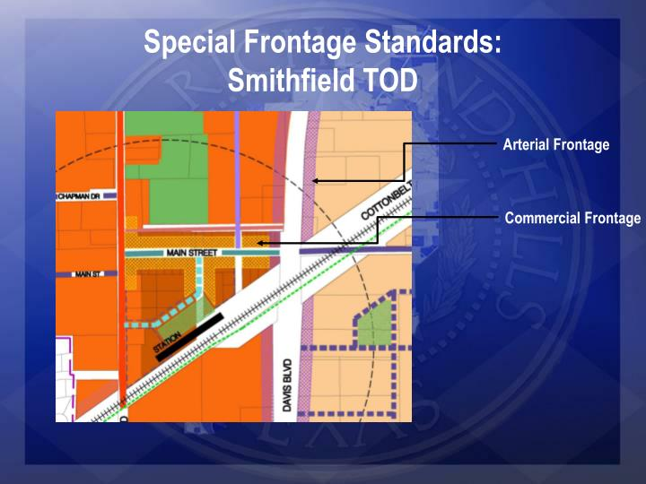 Special Frontage Standards: