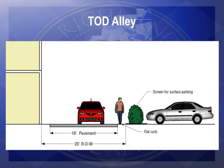 TOD Alley