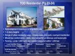 tod residential pg 23 24