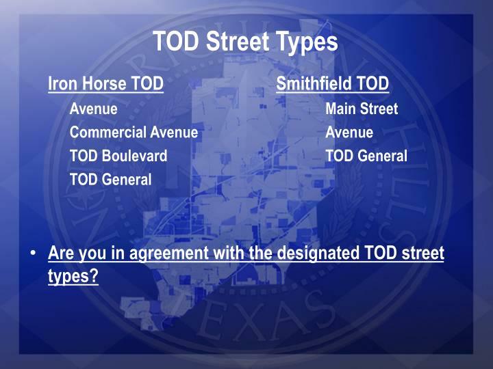 TOD Street Types