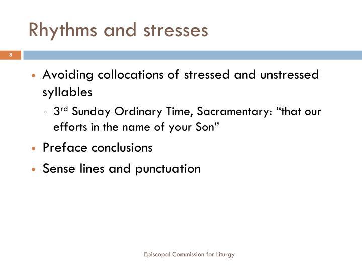 Rhythms and stresses