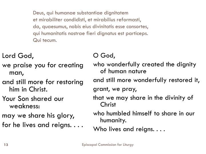 Deus, qui humanae substantiae dignitatem