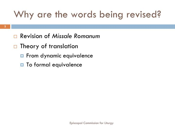 Why are the words being revised?