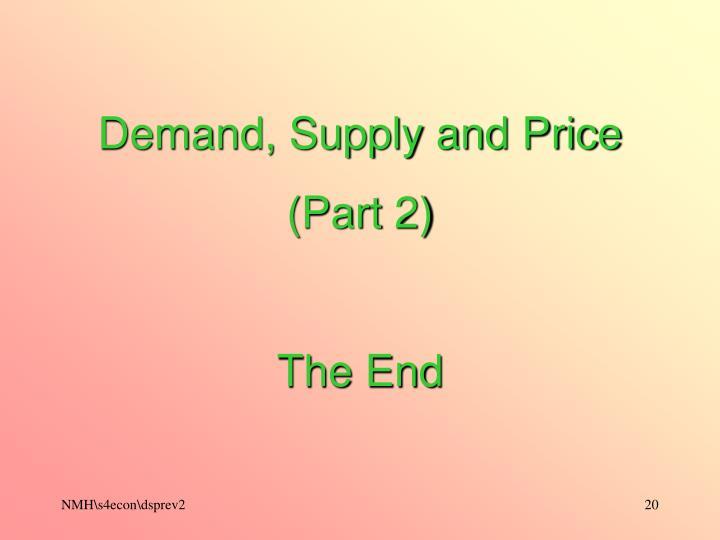 Demand, Supply and Price
