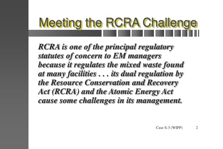 Meeting the rcra challenge