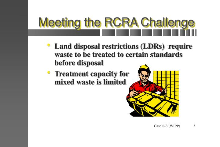 Meeting the rcra challenge1