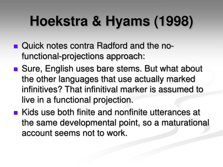 Hoekstra & Hyams (1998)